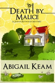 Death By Malice 10: Josiah Reynolds Mysteries ebook by Abigail Keam