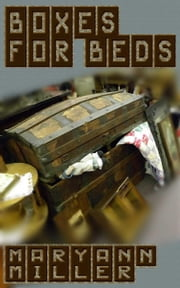 Boxes For Beds ebook by Maryann Miller