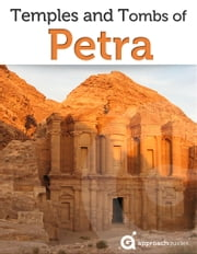 Temples and Tombs of Petra ebook by Approach Guides,David Raezer,Jennifer Raezer