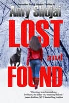 Lost And Found ebook by Amy Shojai