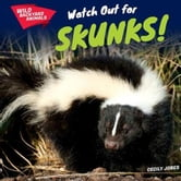 Watch Out for Skunks! ebook by Jobes, Cecily