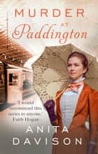 Murder at Paddington ebook by Anita Davison