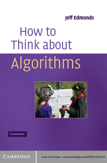 How to Think About Algorithms ebook by Jeff Edmonds