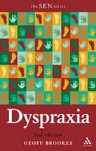 Dyspraxia 2nd Edition ebook by Geoff Brookes