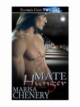 Mate Hunger (Ra's Chosen, Book Two) ebook by Marisa Chevery