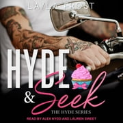 Hyde and Seek audiobook by Layla Frost
