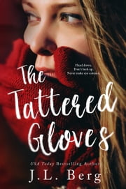 The Tattered Gloves ebook by J.L. Berg