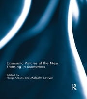Economic Policies of the New Thinking in Economics ebook by Philip Arestis,Malcolm Sawyer