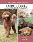 Labradoodles ebook by Joan Hustace Walker