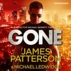 Gone - (Michael Bennett 6) audiobook by James Patterson