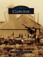 Cleburne ebook by Mollie Gallop Bradbury Mims