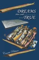 DREAMS that came TRUE ebook by Comrie Palmer