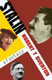 Stalin ebook by Robert T. Overton