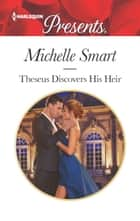 Theseus Discovers His Heir ebook by Michelle Smart