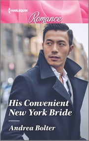 His Convenient New York Bride ebook by Andrea Bolter