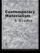 Contemporary Materialism - A Reader ebook by Paul K. Moser, J. D. Trout