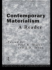 Contemporary Materialism - A Reader ebook by Paul K. Moser,J. D. Trout
