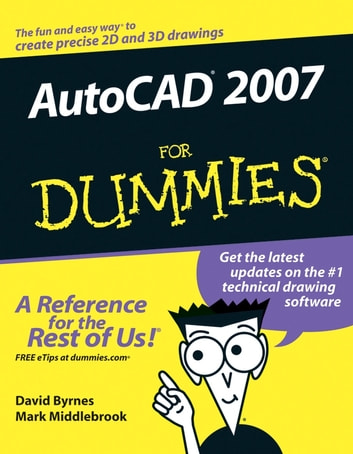 autocad 2007 for dummies ebook by david byrnes 9781118084977 rh kobo com AutoCAD 2008 AutoCAD 2010