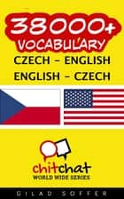 38000+ Vocabulary Czech - English ebook by Gilad Soffer