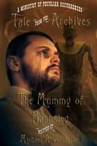 The Mummy of Barnsley ebook by Michael A Ventrella