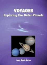 Voyager: Exploring the Outer Planets ebook by Joan Marie Verba
