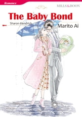 THE BABY BOND (Mills & Boon Comics) - Mills & Boon Comics ebook by Sharon Kendrick