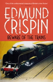 Beware of the Trains ebook by Kobo.Web.Store.Products.Fields.ContributorFieldViewModel