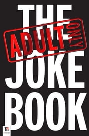 Adult Only Jokes ebook by Graeme Johnstone