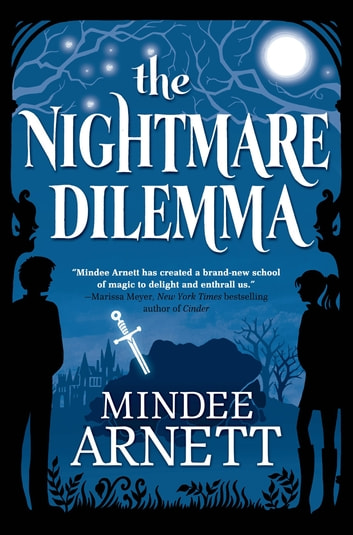 The Nightmare Dilemma ebook by Mindee Arnett