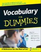Vocabulary For Dummies ebook by Laurie E. Rozakis