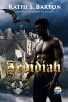 Jedidiah ebook by Kathi S Barton