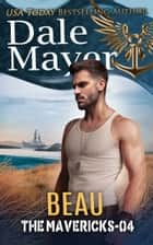 Beau eBook by Dale Mayer