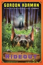 Hideout ebook by Gordon Korman
