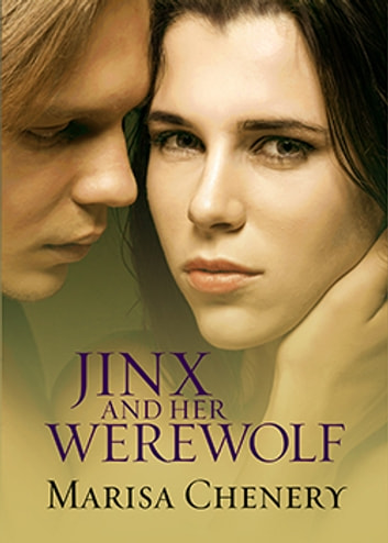 Jinx and Her Werewolf ebook by Marisa Chenery