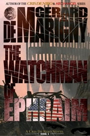 The Watchman of Ephraim (Cris De Niro, Book 1) ebook by Gerard de Marigny