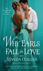 Why Earls Fall in Love ebook by Manda Collins