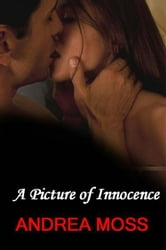 A Picture of Innocence ebook by Andrea Moss