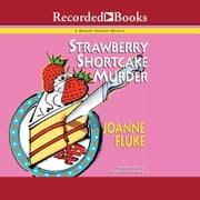 Strawberry Shortcake Murder 有聲書 by Joanne Fluke