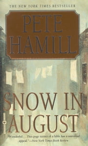 Snow in August ebook by Pete Hamill