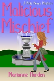 Malicious Mischief ebook by Marianne Harden