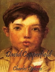 David Copperfield (Unabridged) ebook by Charles Dickens