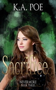 Sacrifice, Nevermore Book 3 ebook by Kobo.Web.Store.Products.Fields.ContributorFieldViewModel