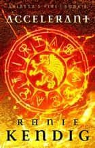 Accelerant - Abiassa's Fire, #2 ebook by Ronie Kendig
