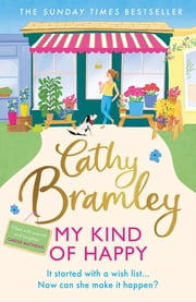 My Kind of Happy - The new feel-good, funny novel from the Sunday Times bestseller ebook by Cathy Bramley