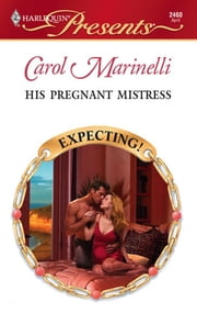 His Pregnant Mistress ebook by Carol Marinelli