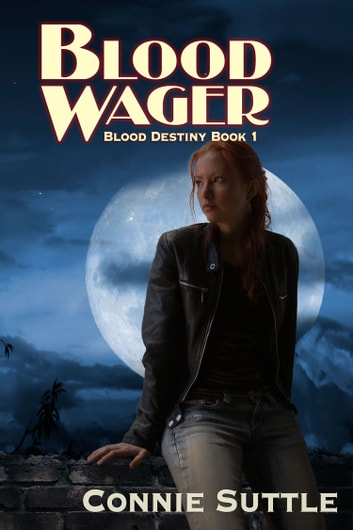 Blood Wager ebook by Connie Suttle
