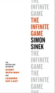 The Infinite Game eBook by Simon Sinek
