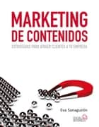 Marketing de contenidos ebook by Eva Sanagustín