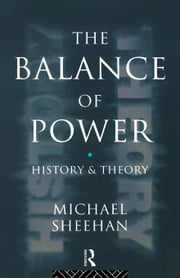 The Balance of Power ebook by Sheehan, Michael