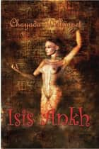 Isis Ankh ebook by Chayada Welljaipet